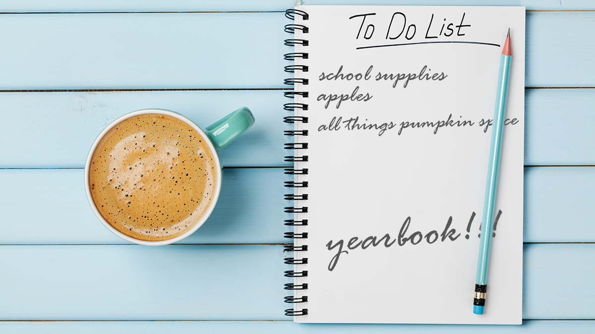 Mom's to-do list for fall: school supplies, apples, pumpkin spice, oh yeah, and a yearbook!